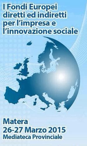 Alleanza delle cooperative italiane: a Matera per scoprire i Fondi Europei sull'innovazione sociale