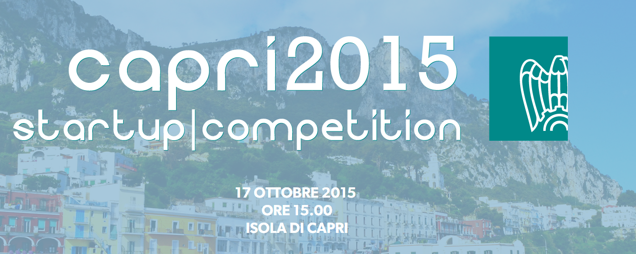 Capri 2015 Startup Competition: contest per le imprese innovative nel Digital e Food & Tourism